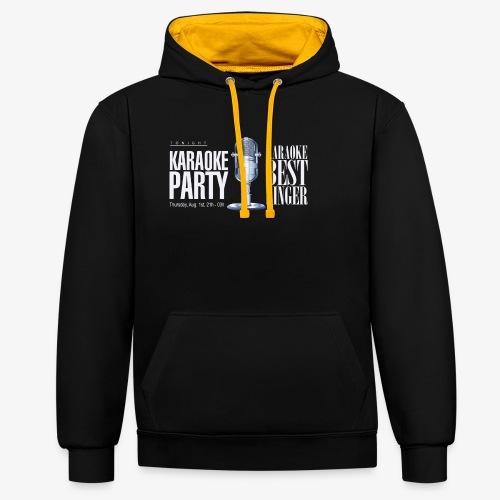Karaoke party - Sudadera con capucha en contraste