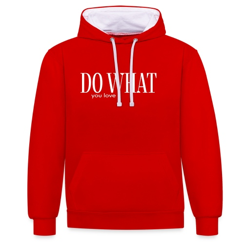 DO WHAT YOU LOVE - Kontrast-Hoodie