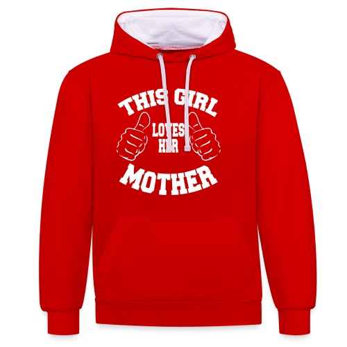 This girl loves her mother copy Cette fille aime - Sweat-shirt contraste