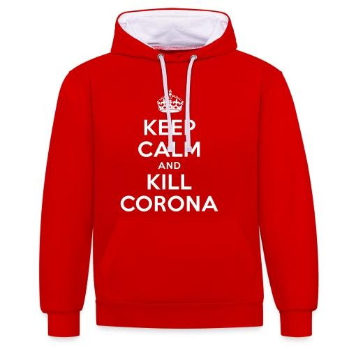 KEEP CALM and KILL CORONA - Kontrast-Hoodie