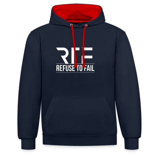 Refuse To Fail - Contrast Colour Hoodie
