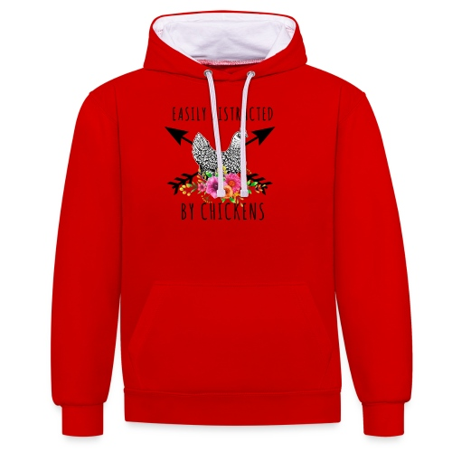 Easily Distracted By Chickens - Contrast Colour Hoodie
