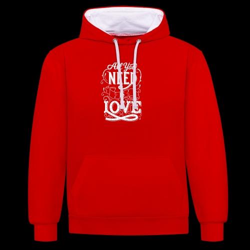 All You Need Is Love - Kontrast-Hoodie