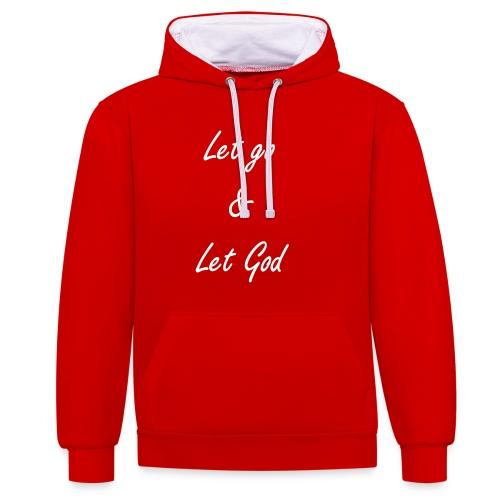 Let go & Let God - Contrast hoodie