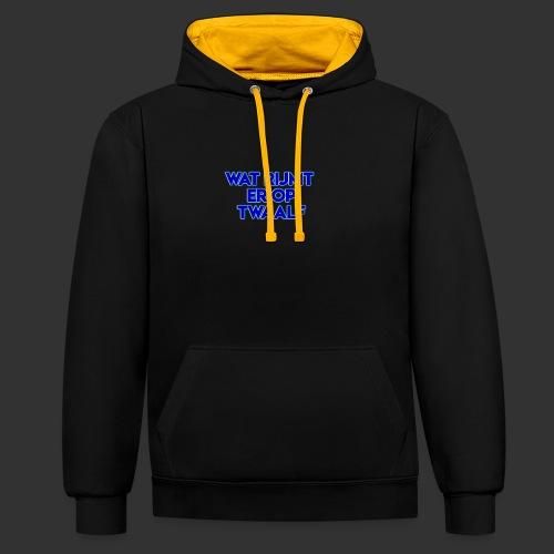 wat rijmt er op twaalf - Contrast hoodie