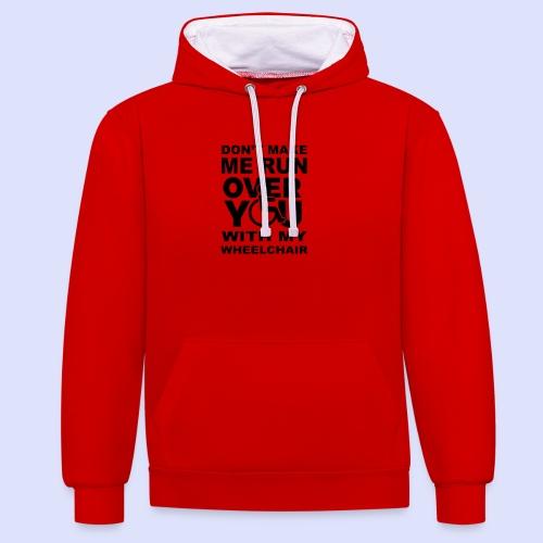 Rolstoel humor 001 - Contrast hoodie