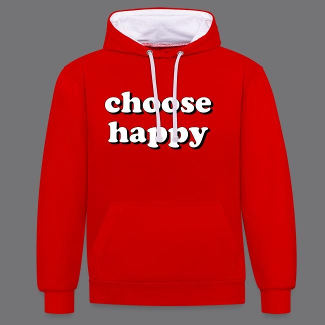 CHOOSE HAPPY Tee Shirts