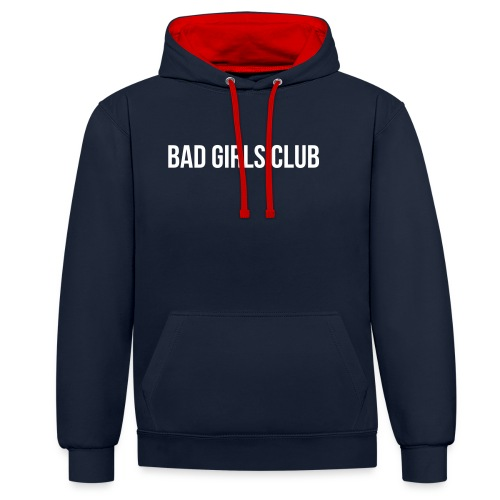 Bad Girls Club - Kontrast-Hoodie