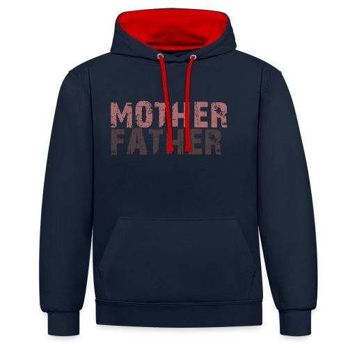 MOTHER FATHER - Contrast Colour Hoodie