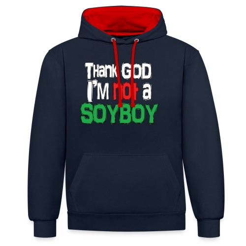 Thank God I'm NOT A SOYBOY white red green - Contrast Colour Hoodie
