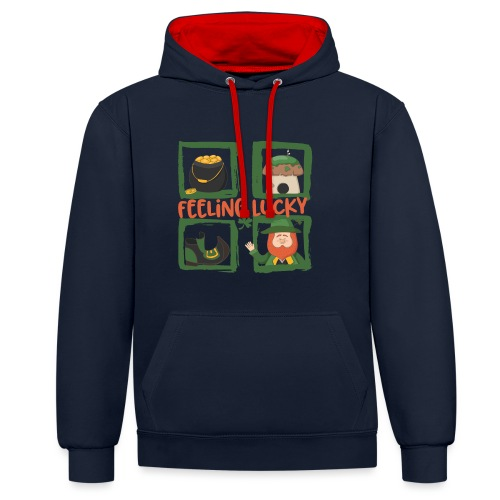 feeling lucky - stay happy - St. Patrick's Day - Contrast Colour Hoodie