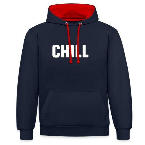 chill, tulfo and chill, netflix and chill,chilling - Contrast Colour Hoodie