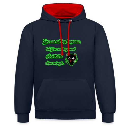 You can´t buy happiness, but weed - Cannabis - Kontrast-Hoodie