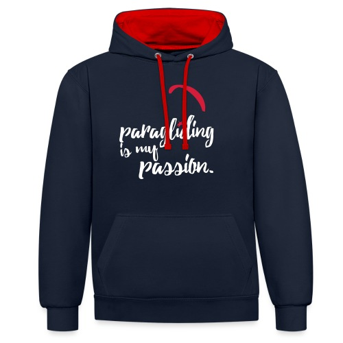 paragliding is my passion - Kontrast-Hoodie