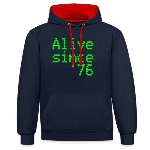 Alive since '76. 40th birthday shirt - Contrast Colour Hoodie