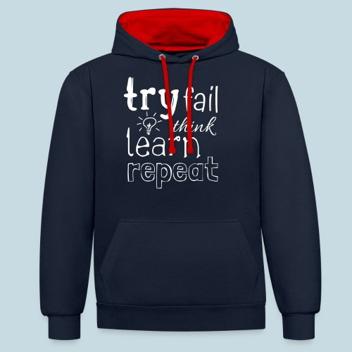 try fail think - Kontrast-Hoodie
