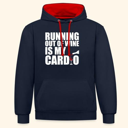 Running out of Wine is my cardio - Kontrast-Hoodie