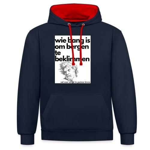 wie bang is om bergen te beklimmen - Contrast hoodie