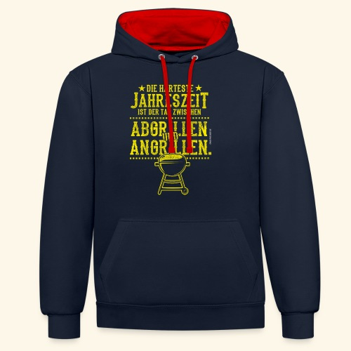 Grill-T-Shirt Grillsaison Abgrillen Angrillen - Kontrast-Hoodie