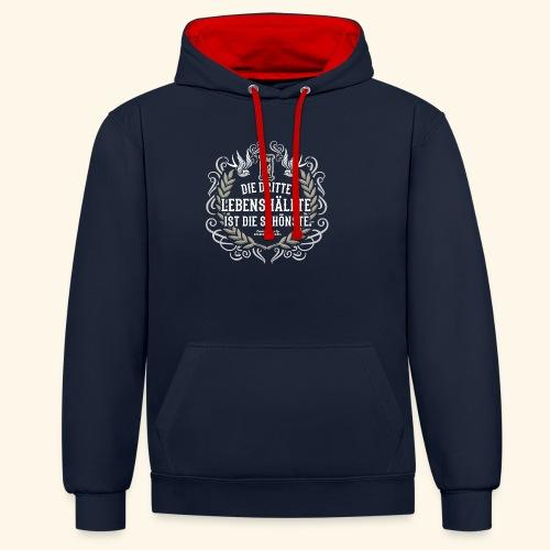 Sprüche T Shirt Die dritte Lebenshälfte - Kontrast-Hoodie