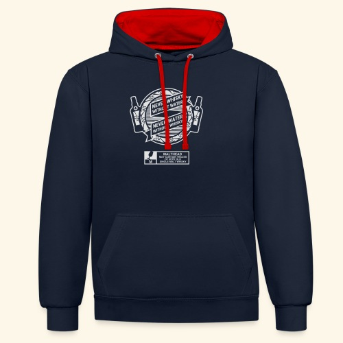 Never whisky without water - Kontrast-Hoodie