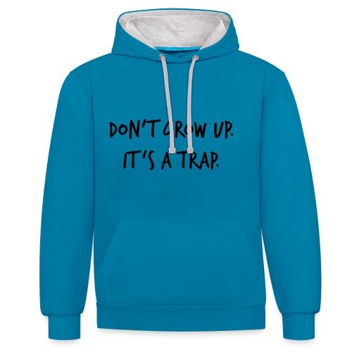 Don't grow up… Handschrift Stil - Farbe wählbar - Kontrast-Hoodie