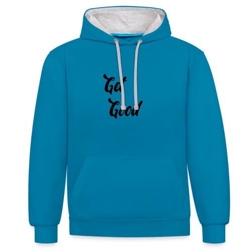 Get Good - Contrast Colour Hoodie