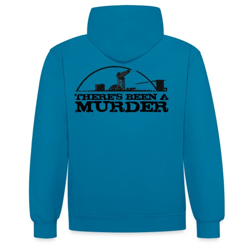 There's Been A Murder - Contrast Colour Hoodie
