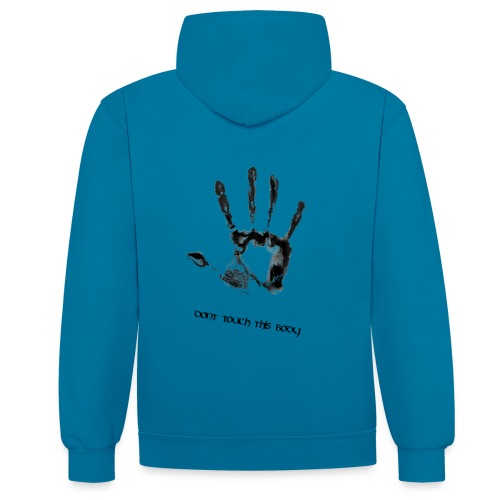 dont touch this body png - Kontrast-Hoodie