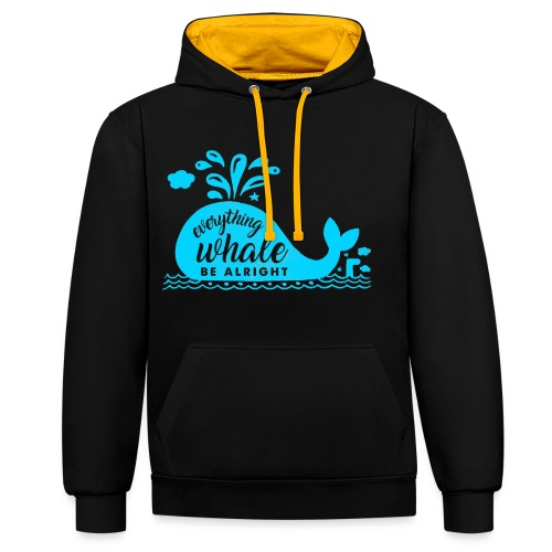 Everything Whale Be Alright - Sweat-shirt contraste