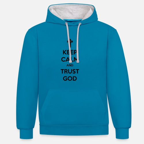 Keep Calm and Trust God (Vertrouw op God) - Contrast hoodie