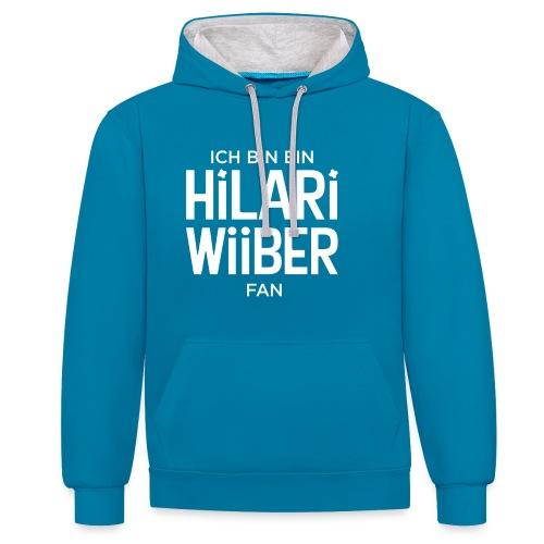 Ich bin ein Hilari Wiiber Fan! - Kontrast-Hoodie