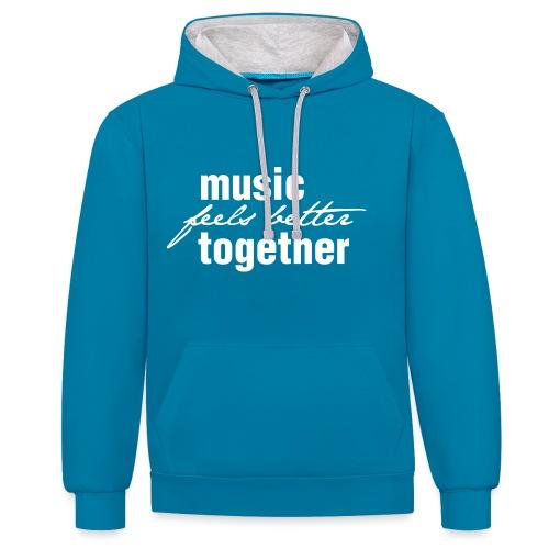 Music feels better together - Kontrast-Hoodie