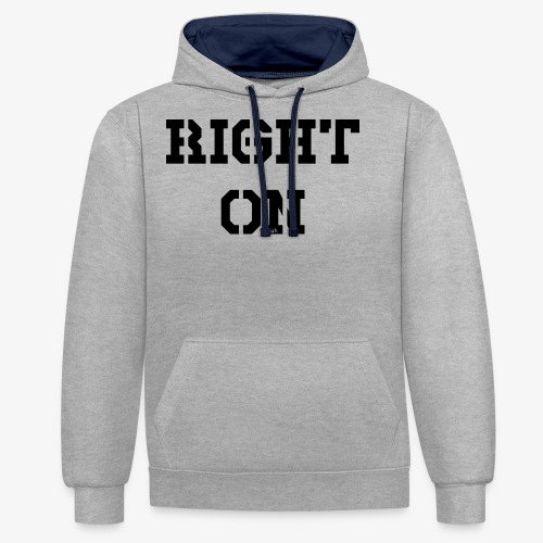 Right On - black - Kontrast-Hoodie