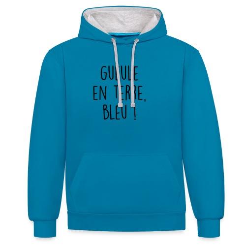 Gueule en terre, bleu ! - Sweat-shirt contraste