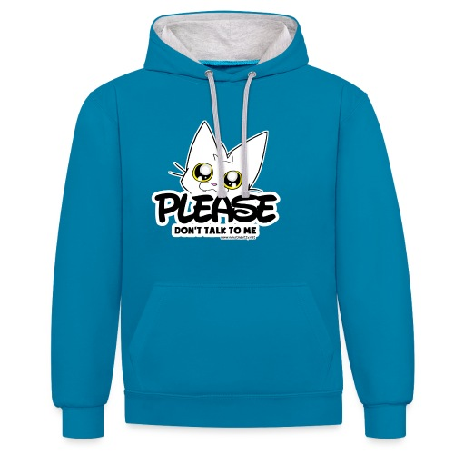 Please Don't Talk To Me - Contrast Colour Hoodie
