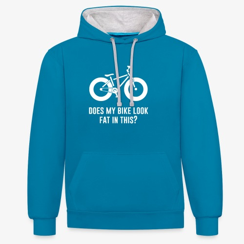 Does my bike look fat in this? - Contrast Colour Hoodie