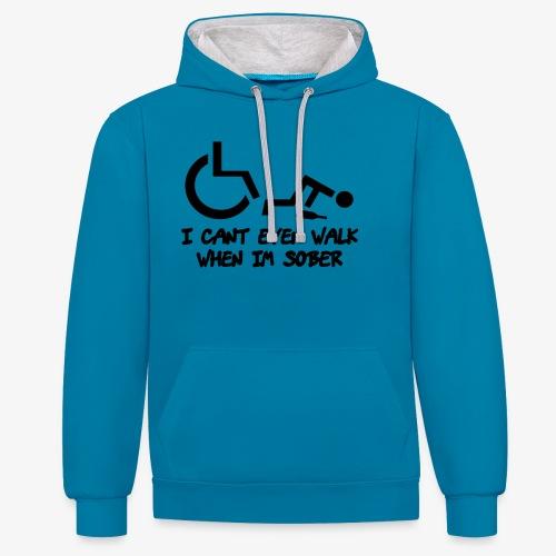 Ik kan ook niet lopen als ik nuchter ben - Contrast hoodie