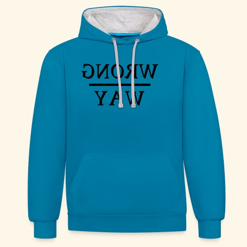 Wrong way - Contrast Colour Hoodie