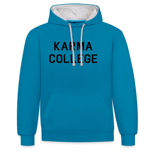 KARMA COLLEGE - Keep your hate to yourself. - Contrast Colour Hoodie