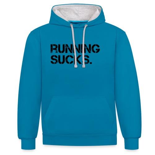 Running Sucks - Kontrast-Hoodie