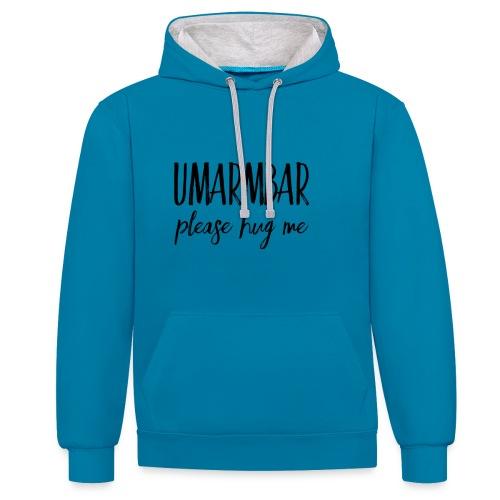 UMARMBAR - please hug me - Kontrast-Hoodie