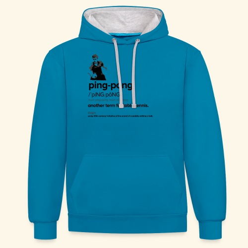 Ping Pong Meaning, Be A champion - Kontrast-Hoodie