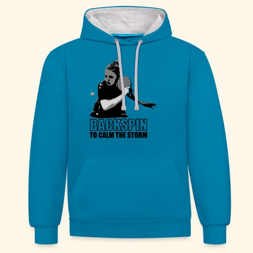 Backspin to calm the storm, play table tennis - Kontrast-Hoodie