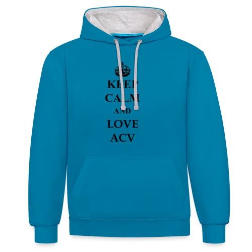 Keep Calm and Love ACV - Kontrast-Hoodie
