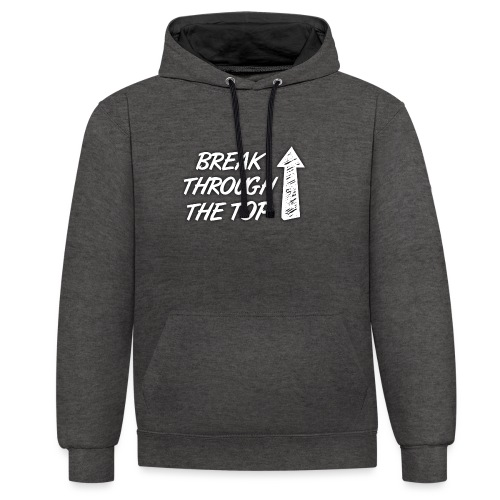 BreakThroughTheTop - Contrast Colour Hoodie