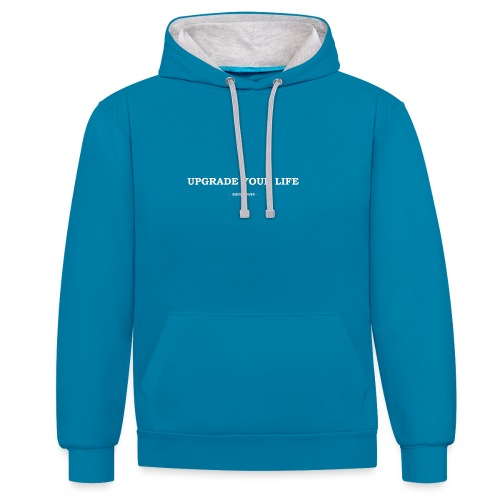 Upgrade your life - Contrast hoodie