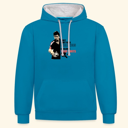 Don't limit your challenge, challenge your limit - Kontrast-Hoodie