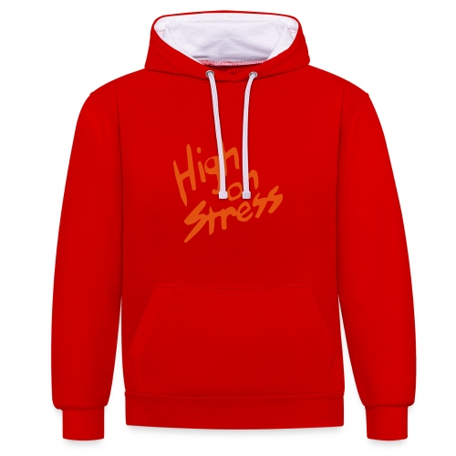 High on stress - Contrast Colour Hoodie