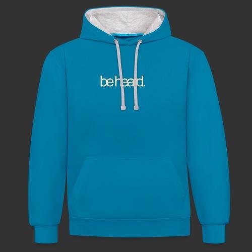 be heard - Contrast hoodie